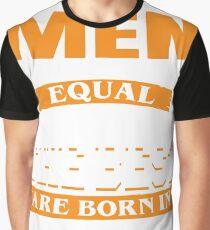 Camiseta gráfica Todos los hombres son creados iguales Pero solo los mejores nacen en agosto