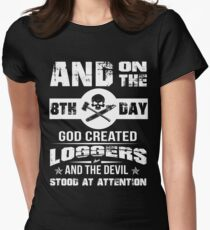 On The 8th Day, God Created Loggers Womens Fitted T-Shirt