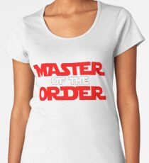 Master of the Order Women's Premium T-Shirt