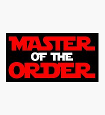 Master of the Order Photographic Print