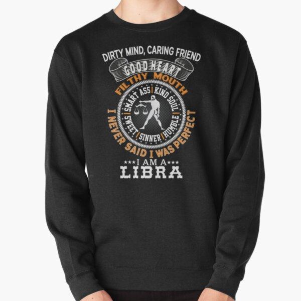 I AM A LIBRA Pullover Sweatshirt