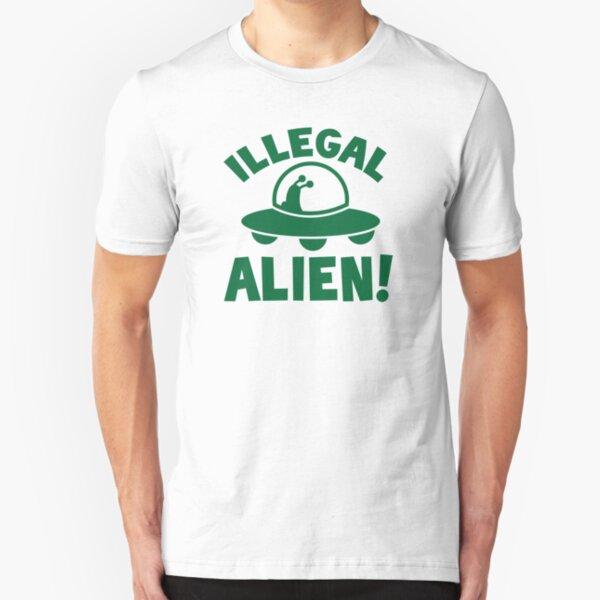 Illegal alien! Slim Fit T-Shirt
