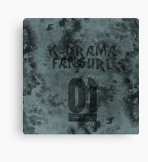 STAUNCHCORE CO. - K-Drama Fangurl 01 Myst Edition Canvas Print