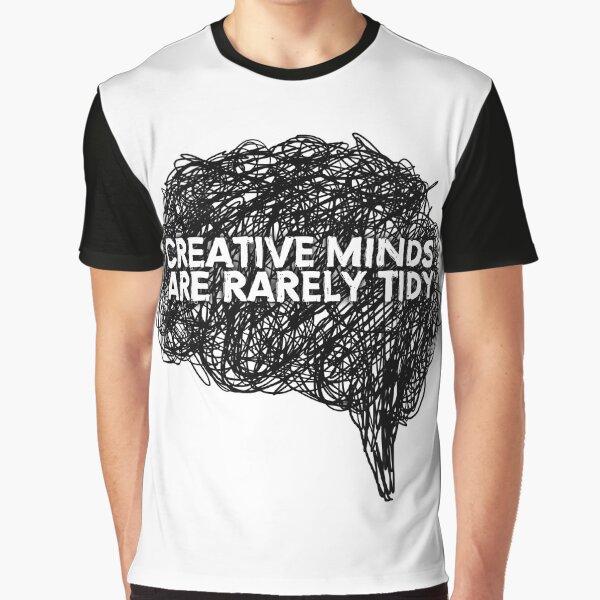 Creative minds_©ChunkaMunka on Redbubble Graphic T-Shirt
