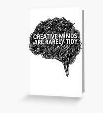 Creative minds_©ChunkaMunka on Redbubble Greeting Card