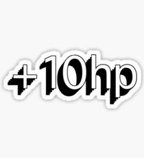 Plus 10 HP Sticker
