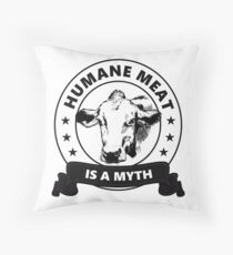 Humane Meat is a Myth - white Throw Pillow
