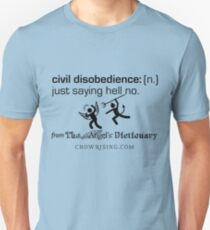 Civil Disobedience Unisex T-Shirt