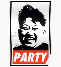 Kim Jong Un PARTY Poster