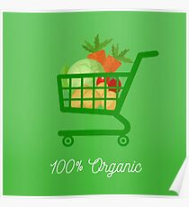 Organic Food. Healthy Food. Vegetables in Shopping Cart. Tomato, Potatoes, Cabbage, Carrot. 100% Organic. Vector illustration Poster