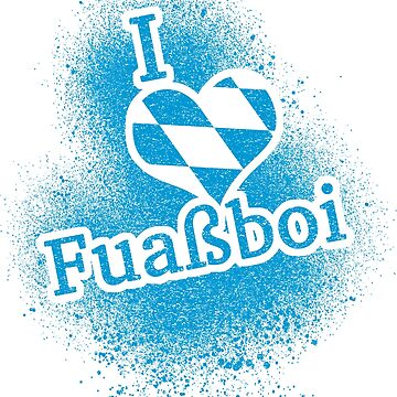 I Love Bavarian Football Fuaßboi Soccer by gamefacegear
