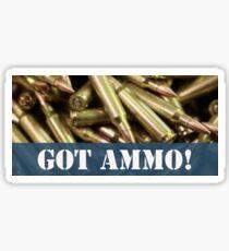 GOT AMMO!  Sticker
