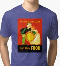 Lick the Platter Clean Food Rationing WW2 Tri-blend T-Shirt