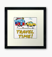 Travel time! Framed Print