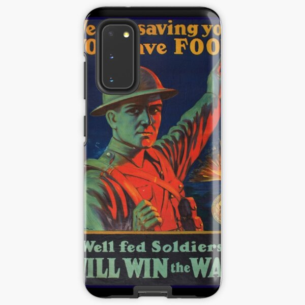 Save Food for Soldiers WW1 Samsung Galaxy Tough Case