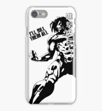 I'LL KILL THEM ALL! iPhone Case/Skin