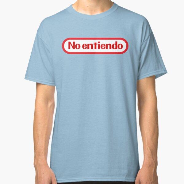 No Entiendo Classic T-Shirt