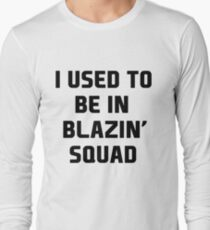 used to be in blazin  T-Shirt