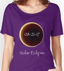 Total Solar Eclipse: 8-21-17 Astronomy Design Women's Relaxed Fit T-Shirt