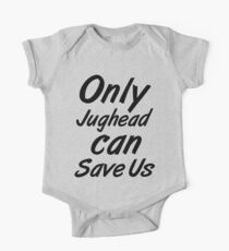 Only Jughead Can Save Us - 1 One Piece - Short Sleeve