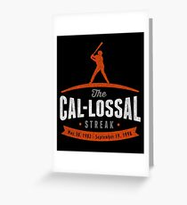 Cal-lossal Streak Greeting Card