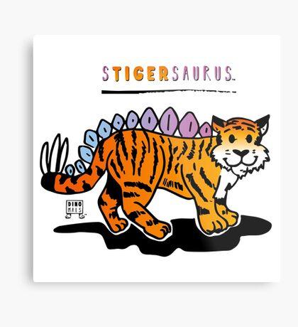 STIGERSAURUS™ Metal Print