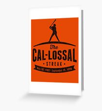 Cal-lossal Streak (alt version) Greeting Card