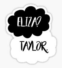 Eliza? Taylor. Sticker