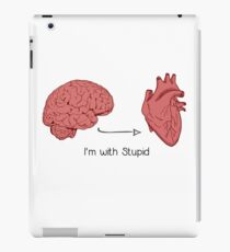 I'm with stupid print iPad Case/Skin