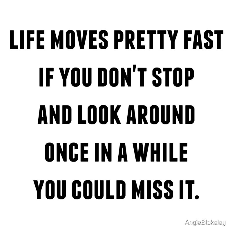 "Ferris Bueller Life Moves Pretty Fast Quote Enchanting Ferris Bueller  Life Moves Pretty Fast"" Greeting Cards."