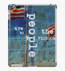 We the People are Freedom iPad Case/Skin