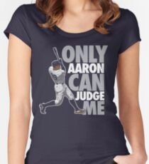 Only Aaron Can Judge Me 3 Women's Fitted Scoop T-Shirt
