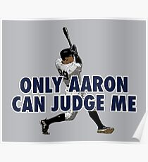 Only Aaron Can Judge Me 1 Poster