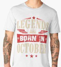 Legends Are Born in October Men's Premium T-Shirt