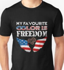 My Favorite Color Is Freedom 4th of July T Shirt USA America Unisex T-Shirt