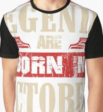 Legends Are Born in October Graphic T-Shirt