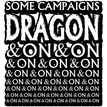 Dragon and on... by HappyDadTees