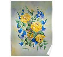Blue bell and Yellow Roses  Poster