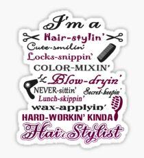 Hair Stylist Is A Secret Keeping Sticker