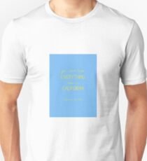 you can't have everything Unisex T-Shirt