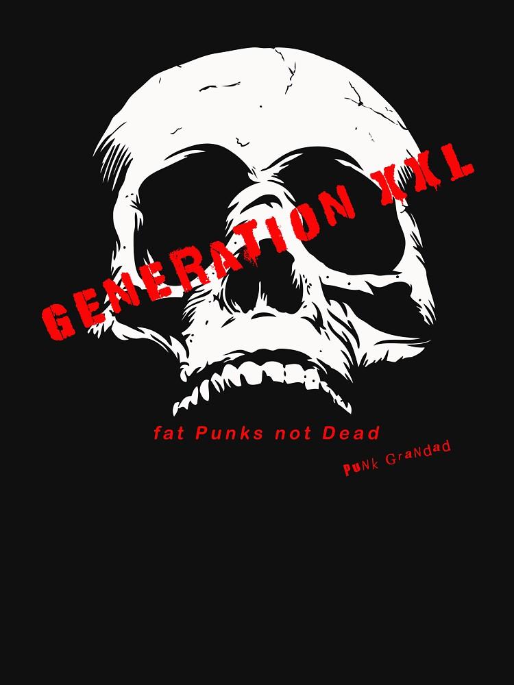 Generation XXL Punk Rock Design by PunkGrandad
