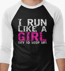 Run Like a Girl Men's Baseball ¾ T-Shirt