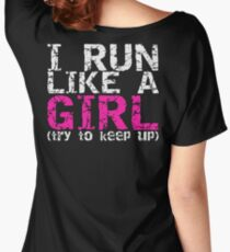Run Like a Girl Women's Relaxed Fit T-Shirt