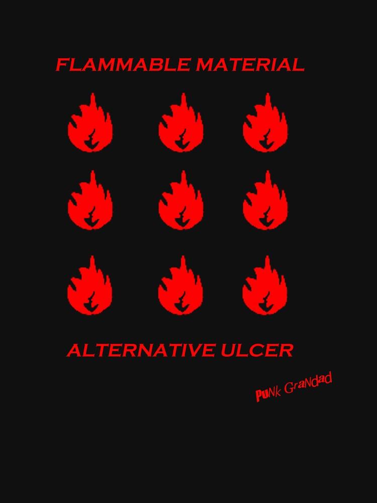 Flammable Material - Alternative Ulcer by PunkGrandad