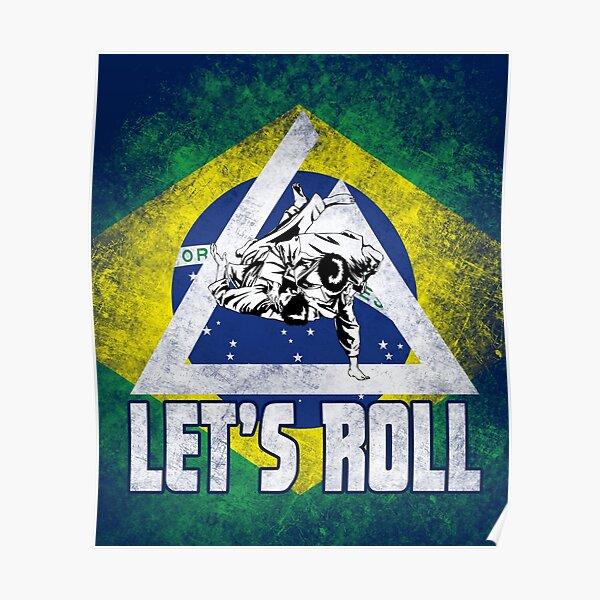 Jiu jitsu shirt jiu jitsu tee let's roll Poster