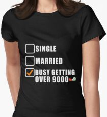 SINGLE MARRIED OVER 9000 Womens Fitted T-Shirt