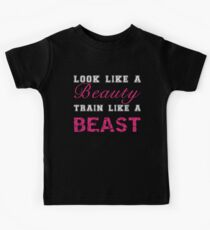 Look Like a Beauty, Train Like a Beast Kids Tee