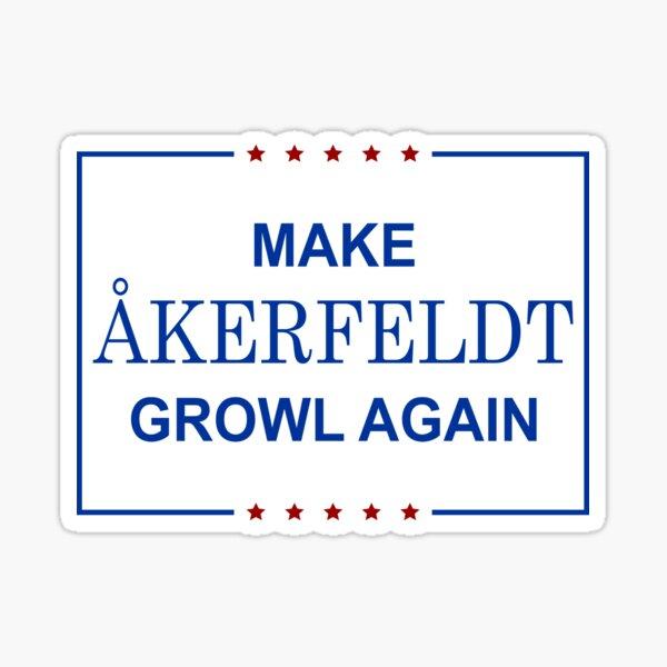 Make Åkerfeldt Growl Again - Color Sticker