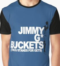 Jimmy G* Gets Buckets Graphic T-Shirt