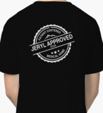 JERYL APPROVED - WHITE - PATIENT CENTERED MEDICAL HOME Classic T-Shirt